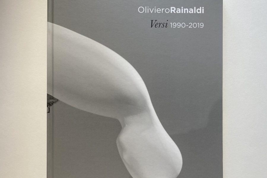 OLIVIERO RAINALDI | Versi 1990-2019
